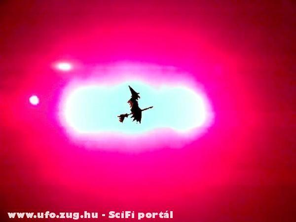 Ufo és vagy boszorkány?